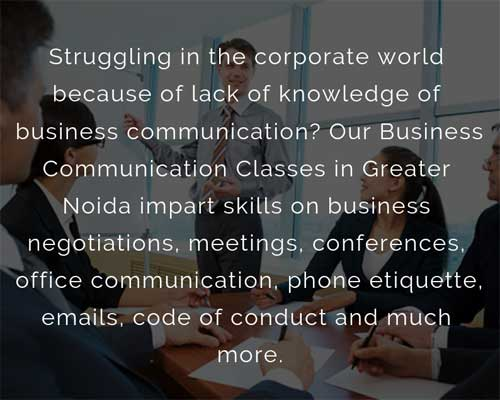 Business Communication Classes in Greater Noida