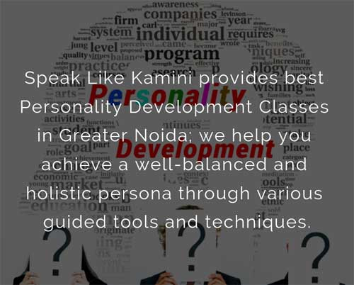 Personality Development Classes In Greater Noida
